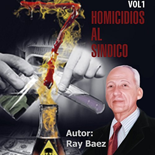 7 Homicidios Al Sindico [7 Homicides to the Union] audiobook cover art