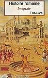 Histoire romaine (Intégrale 142 Livres ou fragments) - Format Kindle - 1,89 €