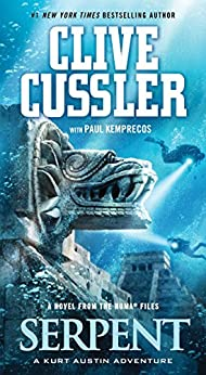 Serpent: A Novel from the NUMA files (NUMA Files series Book 1) by [Clive Cussler, Paul Kemprecos]