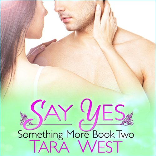 Say Yes: Something More, Book 2 audiobook cover art