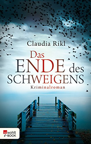 Das Ende des Schweigens (Kommissar Herzberg 1) (German Edition) eBook: Rikl, Claudia: Amazon.es: Tienda Kindle