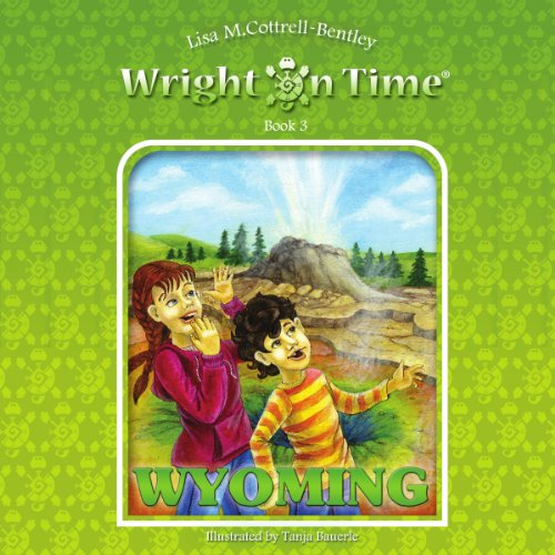 Wright on Time, Book 3: Wyoming Titelbild