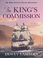 The King's Commission (The Alan Lewrie Naval Adventures)