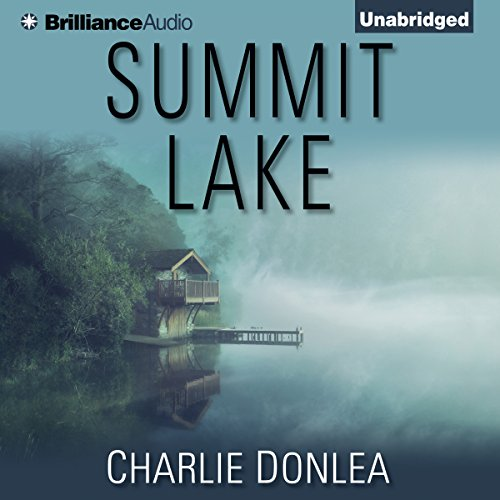 Summit Lake Audiobook By Charlie Donlea cover art