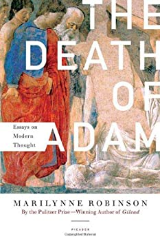 The Death of Adam  Essays on Modern Thought