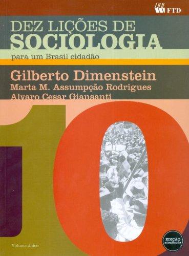 Dez Lições de Sociologia Para Um Brasil Cidadão