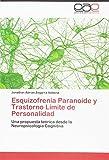 Zegarra-Valdivia, J: Esquizofrenia Paranoide y Trastorno Lím