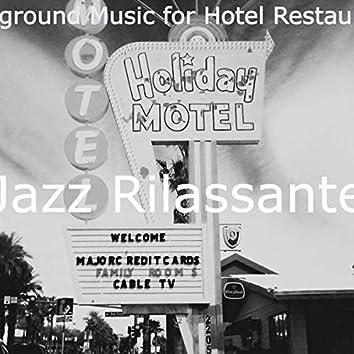 Background Music for Hotel Restaurants