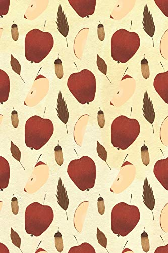 Notebook: 150 Thin-Lined Pages, Great for Students, Teachers, Professors, Dreamers, and Anyone Who Writes, Autumnal Apples and Acorns Pattern Cover