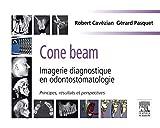 Cone beam - Imagerie diagnostique en odontostomatologie: Principes, résultats et perspectives