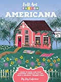 Folk Art Fusion: Americana: Learn to draw and paint charming American folk art with a colorful,...
