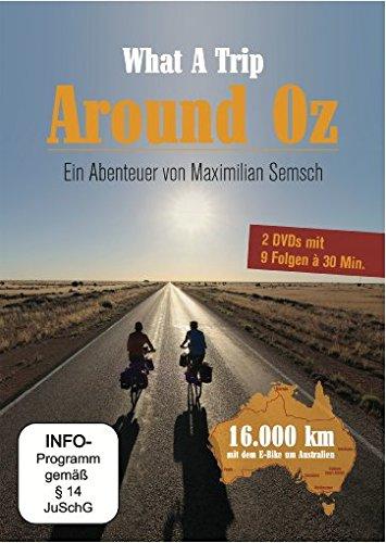 What a Trip - Around Oz: Ein Abenteuer von Maximilian Semsch [2 DVDs]