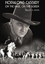 Hopalong Cassidy: On the Page, On the Screen (Museum of Western Film History)