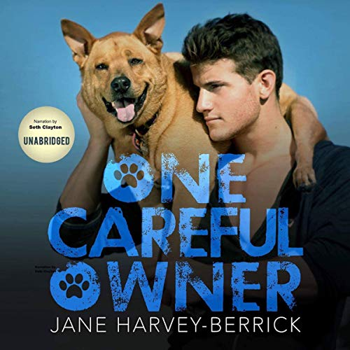 One Careful Owner: Love Me, Love My Dog audiobook cover art