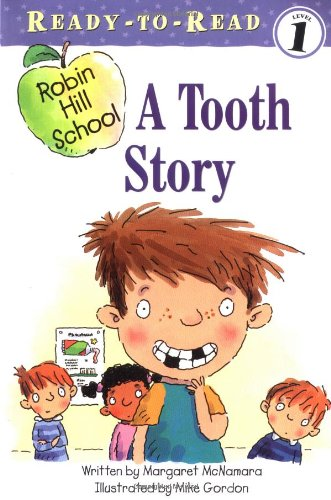 A Tooth Story (Robin Hill School)の詳細を見る