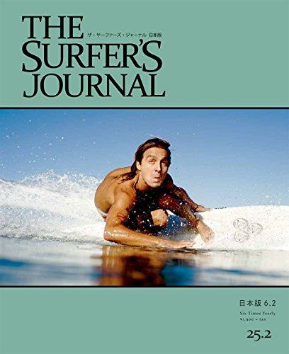 THE SURFER'S JOURNAL 25.2 (ザ・サーファーズ・ジャーナル) 日本版 6.2号 (2016年6月号)