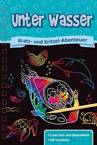 Kratzbuch: Unter Wasser: Kratz- und Kritzel- Abenteuer