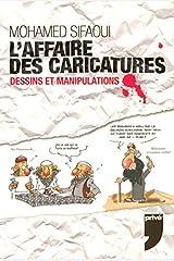 AFFAIRE DES CARICATURES Broché