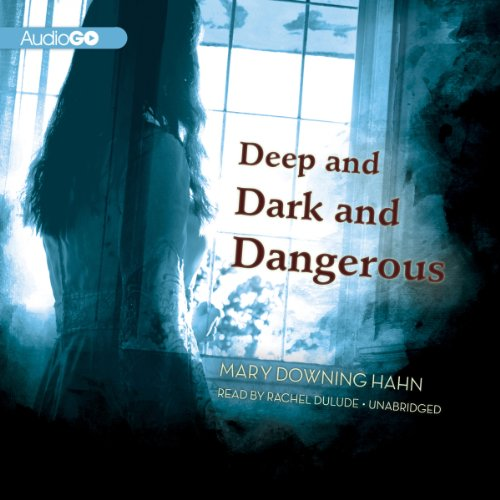 Deep and Dark and Dangerous audiobook cover art