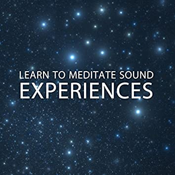 10 Learn to Meditate Sound Experiences