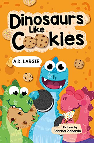 Dinosaurs Like Cookies: First Grade Reading (I can read first grade books Book 1) (English Edition)