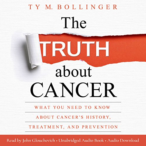 The Truth About Cancer audiobook cover art