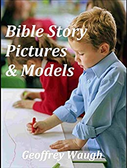 Book cover image for Bible Story Pictures & Models