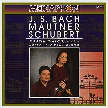 J. S. Bach: Partita No. 1 in B Minor for Violin, BWV 1002 - Mautner: 39,4 for Violin and Piano - Schubert: Fantasy in C Major for Violin and Piano, D 934