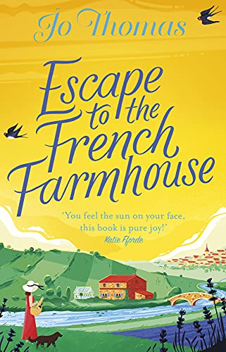 Escape to the French Farmhouse: The #1 Kindle Bestsell