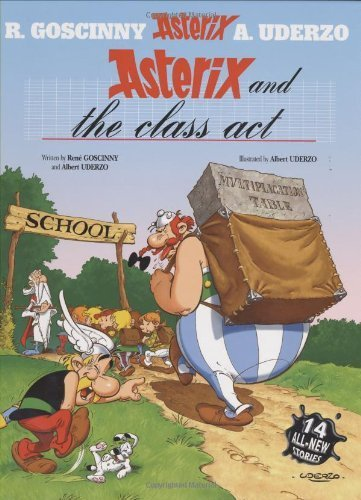 Asterix And The Class Act Asterix Orion Hardcover By Ren Goscinny Albert Uderzo 2003 Hardcover