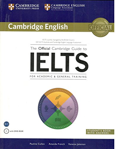 The Official Cambridge Guide to IELTS Students Book with Answers with DVD ROM [Paperback] Pauline Cullen