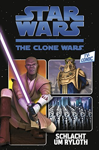 Star Wars - The Clone Wars, Band 2: Schlacht um Ryloth [Kindle Edition]
