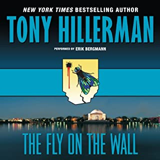 The Fly on the Wall                   By:                                                                                                                                 Tony Hillerman                               Narrated by:                                                                                                                                 Erik Bergmann                      Length: 7 hrs and 23 mins     102 ratings     Overall 4.0