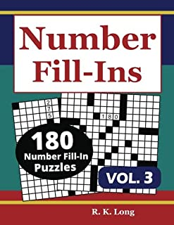 Number Fill-Ins, Volume 3: 180 Number Fill-In Puzzles