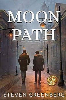 Moon Path by [Steven Greenberg, Lane Diamond]