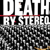 Songtexte von Death by Stereo - Into the Valley of Death