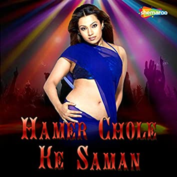 Hamer Chole Ke Saman