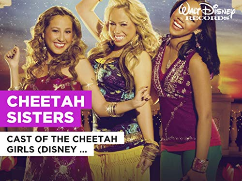 Cheetah Sisters al estilo de Cast of The Cheetah Girls (Disney Original)