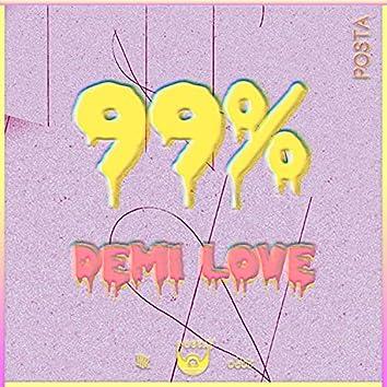 99% | DƎMI LOVƎ EP