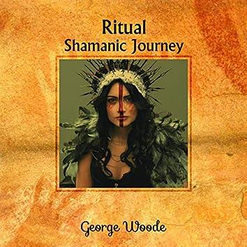 Ritual Shamanic Journey