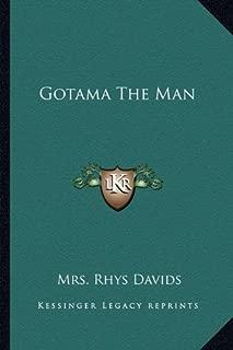 Gotama The Man