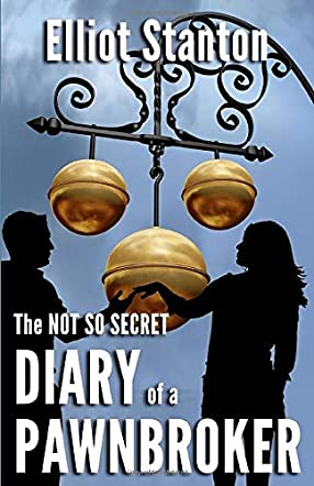 The Not So Secret Diary of a Pawnbroker