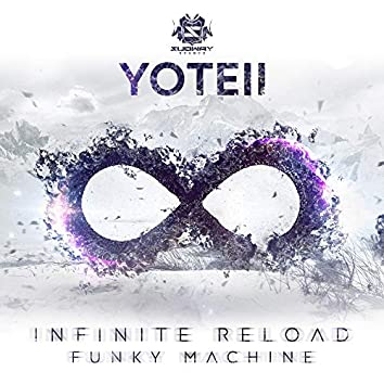 Infinite Reload / Funky Machine