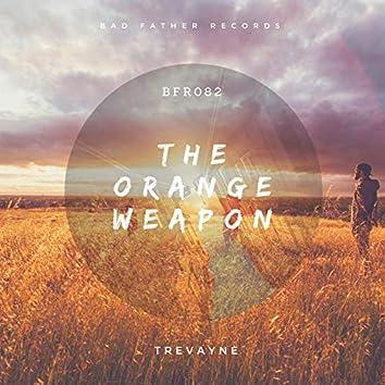 The Orange Weapon