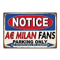Notice AC Milan Fans Parking Only ティンサイン ポスター ン サイン プレート ブリキ看板 ホーム バーために