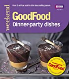 Good Food: Dinner-party Dishes (Good Food 101) (English Edition)