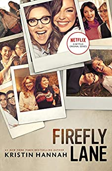 Firefly Lane: A Novel by [Kristin Hannah]