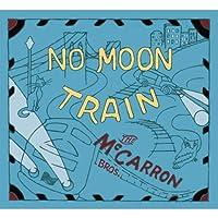 No Moon Train
