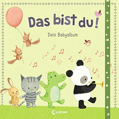 Das bist du! - Dein Babyalbum: Erinnerungsbuch, Erinnerungsalbum, Eintragbuch