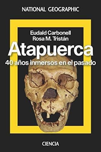 Atapuerca: 40 años inmersos en el pasado (NATGEO HISTORIA)